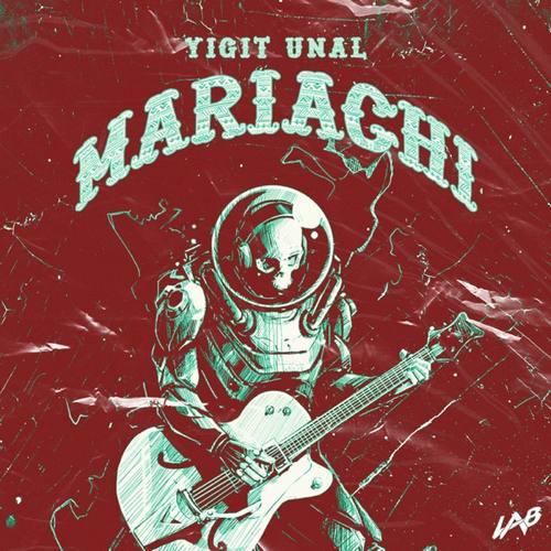 Yiğit Ünal - Mariachi (2021) Single İndir