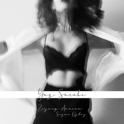 Zeynep Anacan & Şeyma Özbay Yeni Yaz Şarabı Şarkısını İndir
