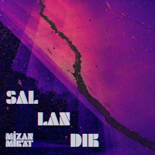 Mizan Mir'at Yeni Sallandık Şarkısını İndir