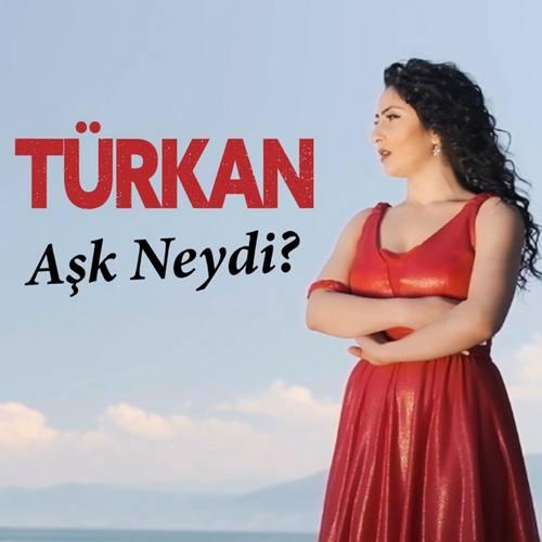 Türkan Yeni Aşk Neydi Şarkısını İndir