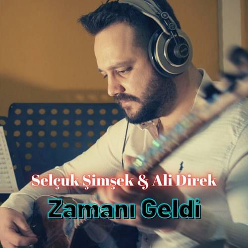 Selçuk Şimşek & Ali Direk Yeni Zamanı Geldi Şarkısını İndir