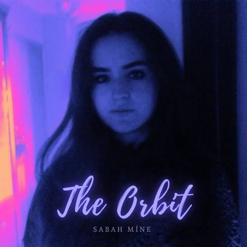 Sabah Mine Yeni The Orbit Şarkısını İndir