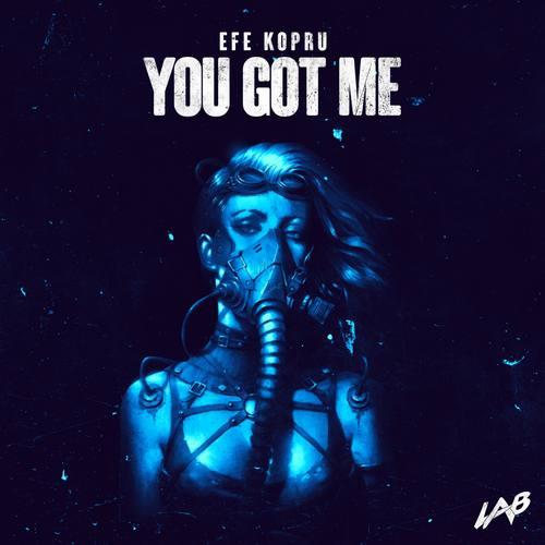 Efe Kopru Yeni You Got Me Şarkısını İndir
