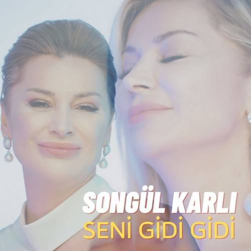 Songül Karlı Yeni Seni Gidi Gidi Şarkısını İndir