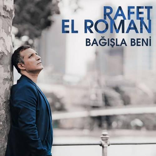 Rafet El Roman Yeni Bağışla Beni Şarkısını İndir