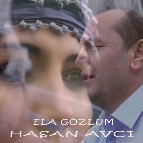 Hasan Avcı Yeni Ela Gözlüm Şarkısını İndir