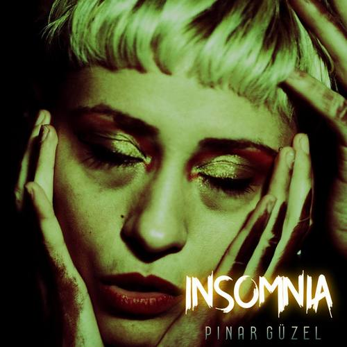 Pınar Güzel Yeni İnsomnia Full Albüm İndir