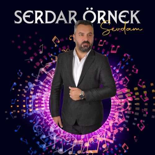 Serdar Örnek Yeni Sevdam Şarkısını İndir