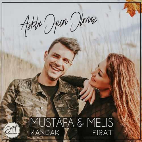 Mustafa Kandak Yeni Aşkla Oyun Olmaz (feat. Melis Fırat) Şarkısını İndir
