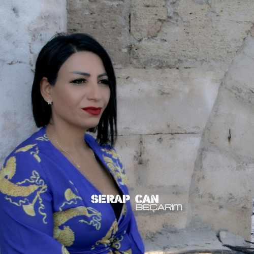 Serap Can Yeni Beçarım Şarkısını İndir