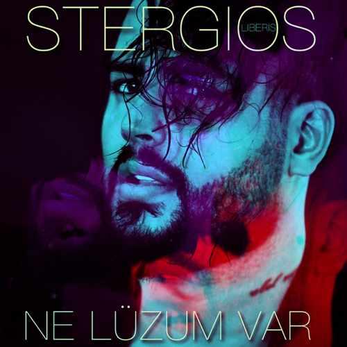 Stergios Liberis Yeni Ne Lüzum Var Şarkısını İndir