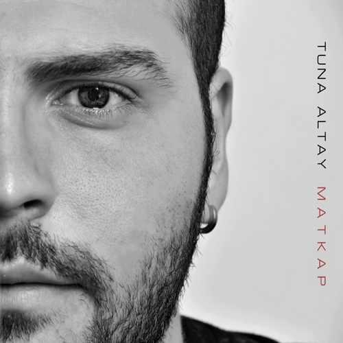 Tuna Altay Yeni Matkap Şarkısını İndir