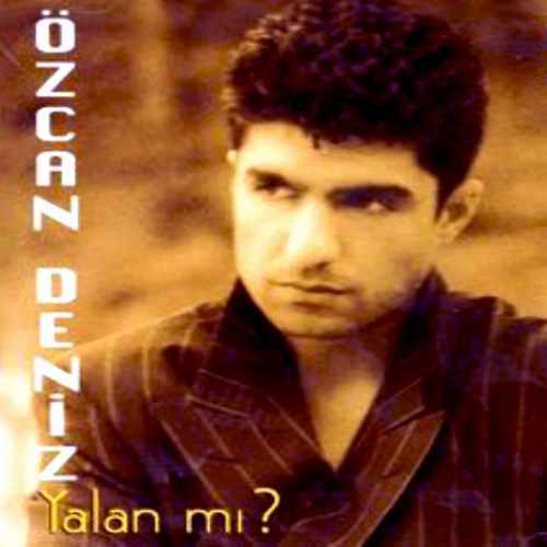 Özcan Deniz - Yalan Mı (1997) Full Albüm İndir