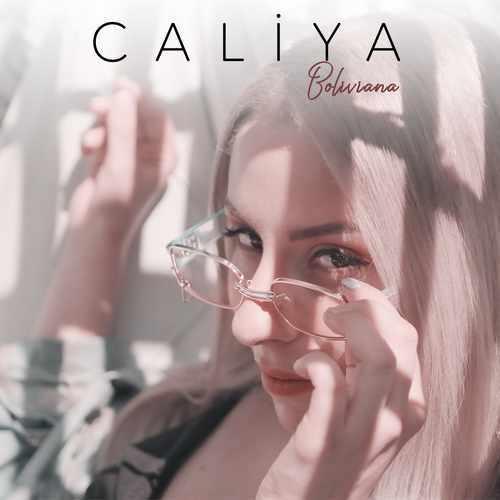 Caliya Yeni Boliviana Şarkısını İndir