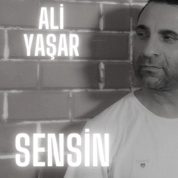 Ali Yaşar Yeni Sensin Şarkısını İndir