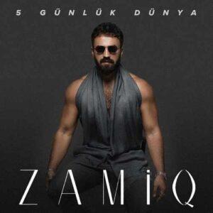 Zamiq Hüseynov Yeni 5 Günlük Dünya Full Albüm İndir