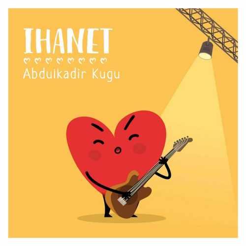 Abdulkadir Kuğu Yeni Ihanet Şarkısını İndir