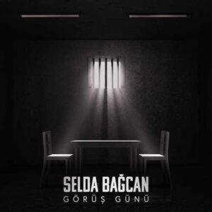 Selda Bağcan Yeni Görüş Günü Şarkısını İndir