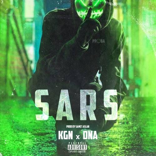 KGN & DNA & Samet Aslan Yeni Sars Şarkısını İndir