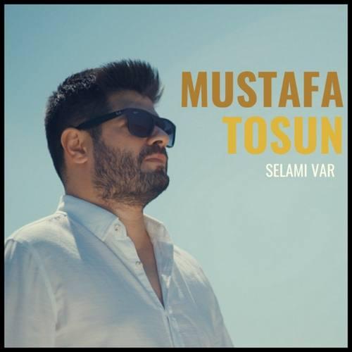 Mustafa Tosun Yeni Selamı Var Şarkısını İndir