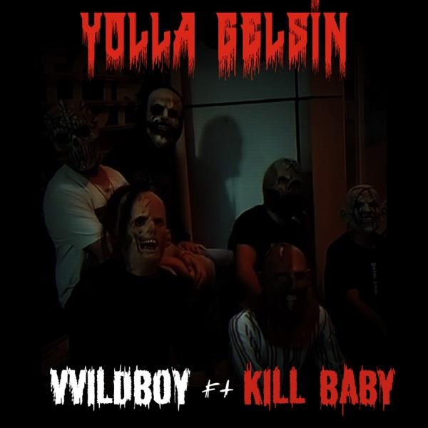 VVildboy Yeni Yolla Gelsin (feat. Kill Baby) Şarkısını İndir