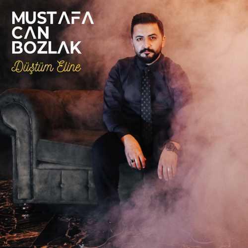 Mustafa Can Bozlak Yeni Düştüm Eline Şarkısını İndir