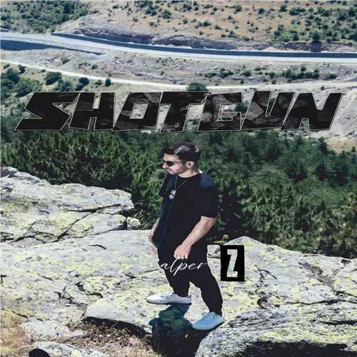 Alper Z Yeni Shotgun Şarkısını İndir