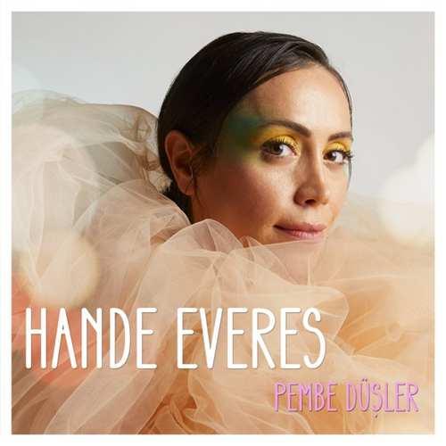 Hande Everes Yeni Pembe Düşler Şarkısını İndir