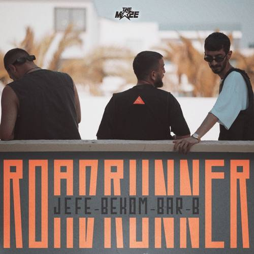 Jefe & Bar B & Bekom Yeni ROADRUNNER Şarkısını İndir