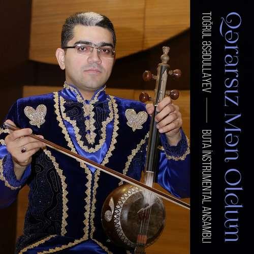 Toğrul Əsədullayev Yeni Qərarsız Mən Oldum Şarkısını İndir