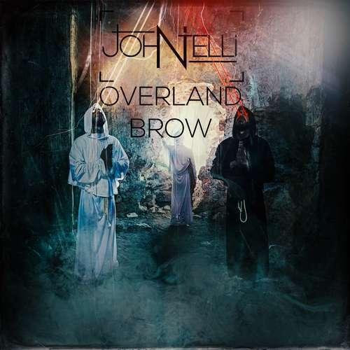 John Telli Yeni Overland Brow Şarkısını İndir