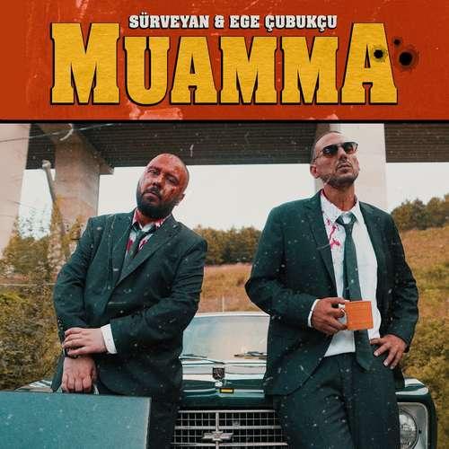 Sürveyan & Ege Çubukçu Yeni Muamma Şarkısını İndir