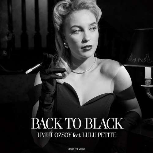 Umut Ozsoy & Lulú Petite Yeni Back to Black Şarkısını İndir