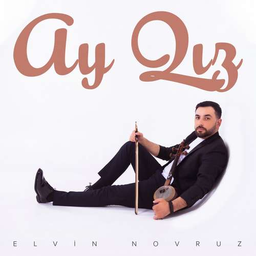 Elvin Novruzov Yeni Ay Qız Şarkısını İndir