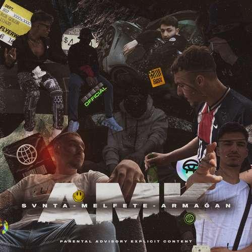 Svnta & melfete & Armağan Yeni AMK Şarkısını İndir
