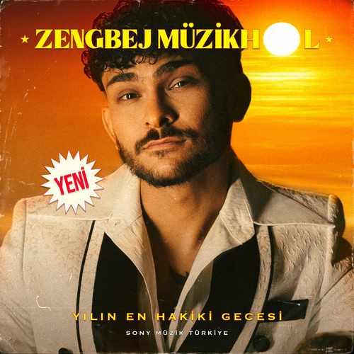 Zen-G Yeni ZENGBEJ MÜZİKHOL 1 (TEMİZLE) Şarkısını İndir