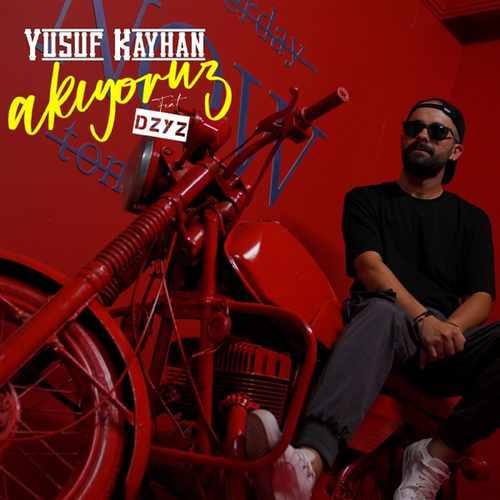 Yusuf Kayhan Yeni Akıyoruz (feat. DZYZ) Şarkısını İndir