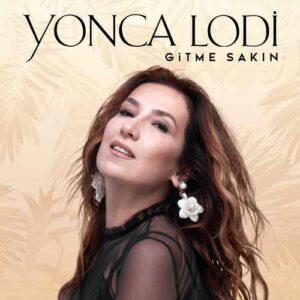 Yonca Lodi Yeni Gitme Sakın (Akustik) Şarkısını İndir