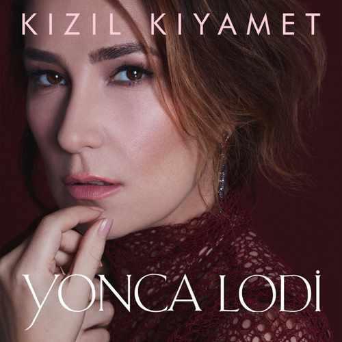 Yonca Lodi Yeni Kızıl Kıyamet (Akustik) Şarkısını İndir