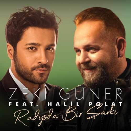 Zeki Güner Yeni Radyoda Bir Şarkı (feat. Halil Polat) [Akustik] Şarkısını İndir