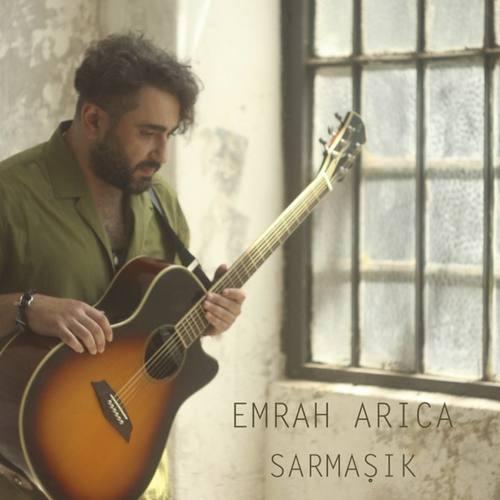 Emrah Arıca Yeni Sarmaşık Şarkısını İndir