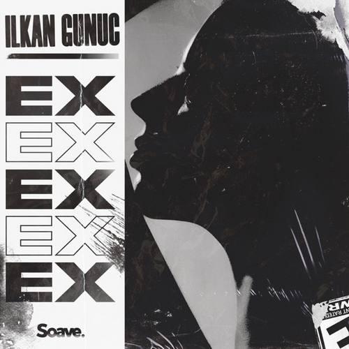 Ilkan Gunuc Yeni Ex Şarkısını İndir