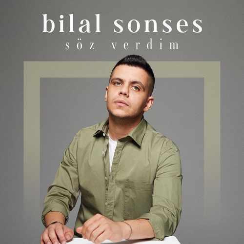 Bilal Sonses Yeni Söz Verdim Şarkısını İndir