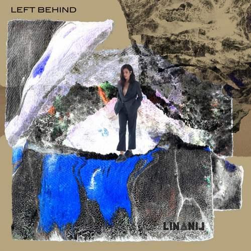 LiNANiL Yeni Left Behind Full Albüm İndir