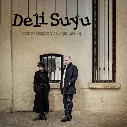 Volkan Başaran & Simge Gezmiş - Deli Suyu (2021) (EP) Albüm İndir