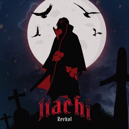 Reckol Yeni ITACHI Şarkısını İndir