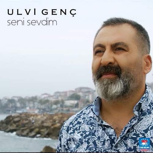 Ulvi Genç Yeni Seni Sevdim Şarkısını İndir