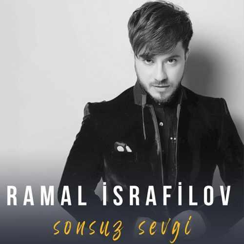 Ramal Israfilov Yeni Sonsuz Sevgi Full Albüm İndir
