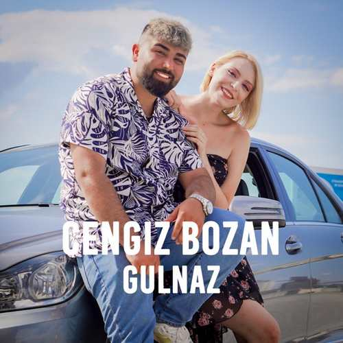 Cengiz Bozan Yeni Gulnaz Şarkısını İndir