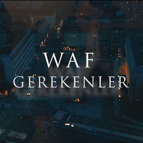 W.A.F Yeni Gerekenler Şarkısını İndir